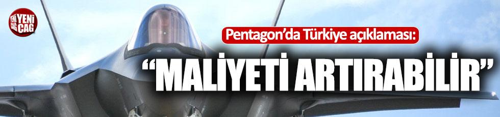 """Pentagon'dan Türkiye çıkışı: """"Maliyeti artırabilir"""""""