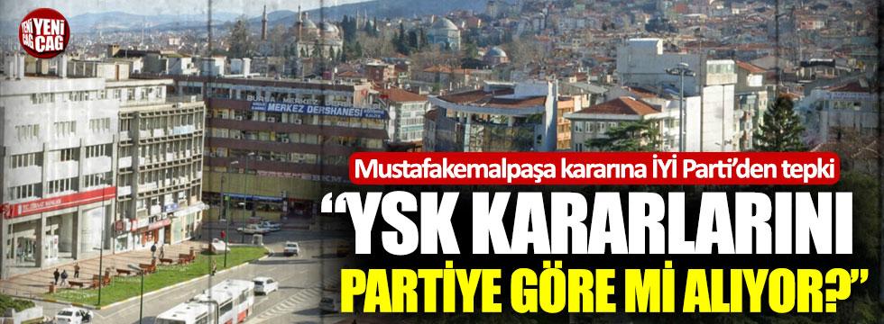 İYİ Parti'den YSK'nın Mustafakemalpaşa kararına tepki