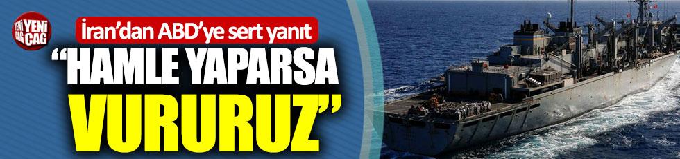 """İran'dan ABD'ye: """"Uçak gemisi hamle yaparsa vururuz"""""""