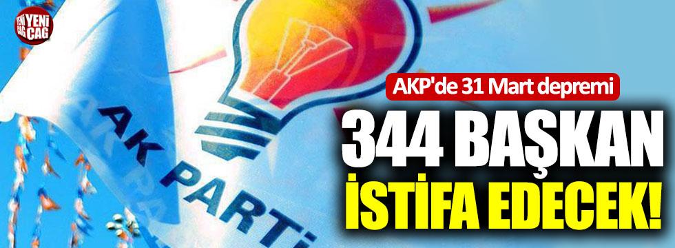 AKP'de 31 Mart depremi: 344 başkan istifa edecek!