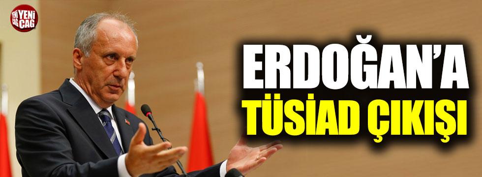 Muharrem İnce'den Erdoğan'a TÜSİAD çıkışı