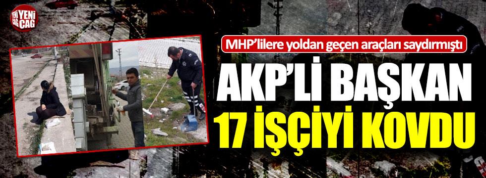 Kırşehir'in Mucur ilçesinde AKP'li başkan 17 işçiyi kovdu
