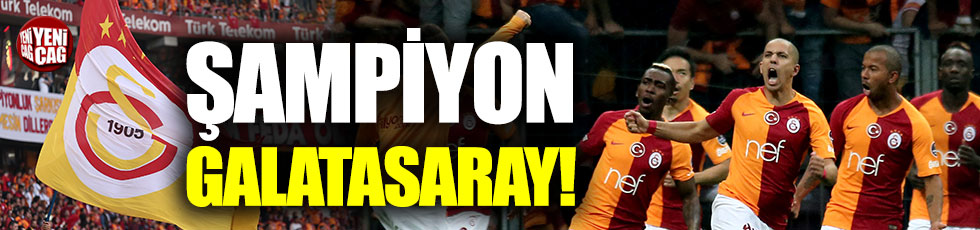 Galatasaray 22'nci şampiyonluğunu ilan etti