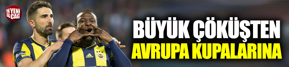 Fenerbahçe için Avrupa kupalarına gitme ihtimali