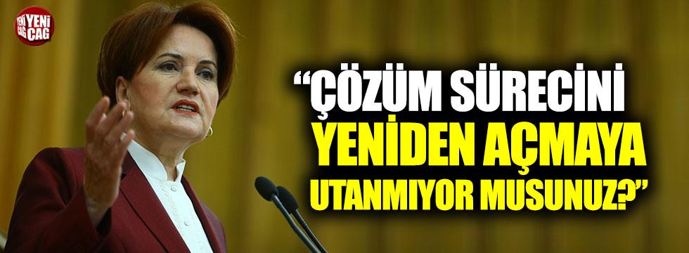 """Akşener'den Öcalan tepkisi: """"Çözüm sürecini yeniden açmaya utanmıyor musunuz?"""""""