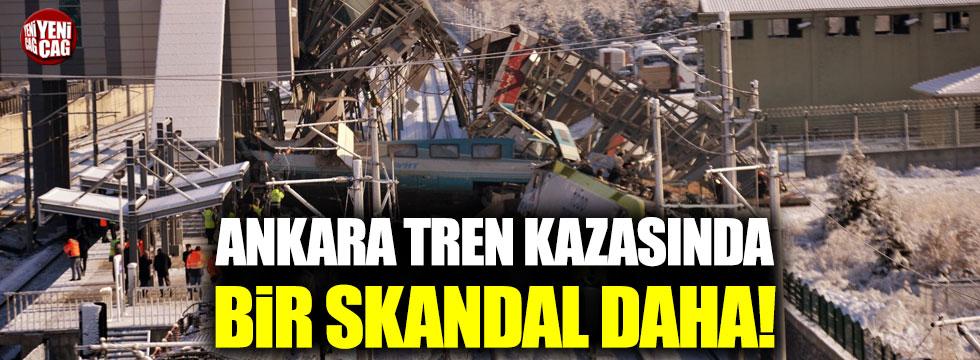 Ankara tren kazasında bir skandal daha!