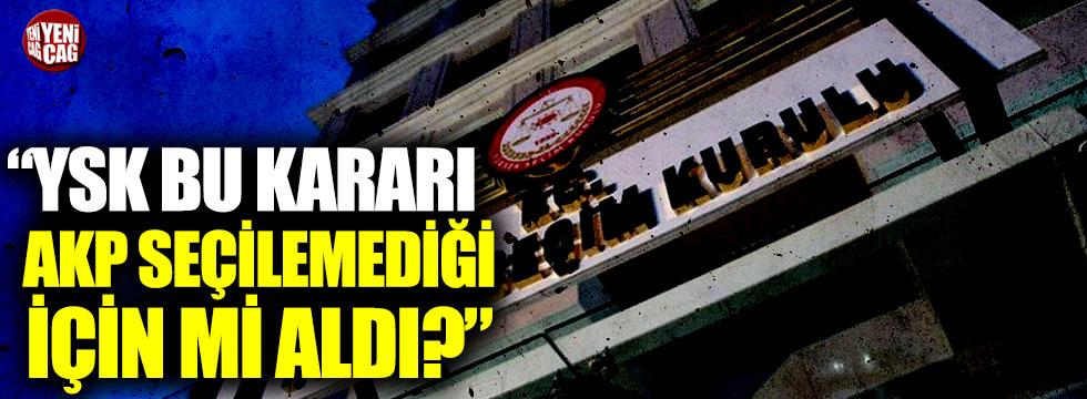 """Fehmi Koru: """"YSK bu kararı AKP seçilemediği için mi aldı?"""""""