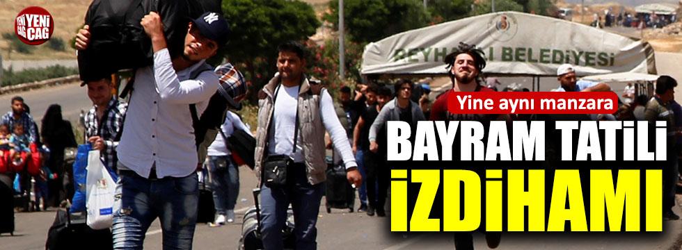 Suriyeliler bayram tatili için sınır kapılarına yığıldı