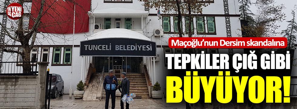 Maçoğlu'nun Dersim skandalına tepkiler çığ gibi büyüyor