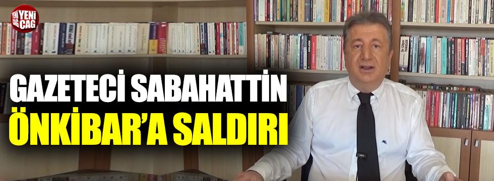 Gazeteci Sabahattin Önkibar'a saldırı!