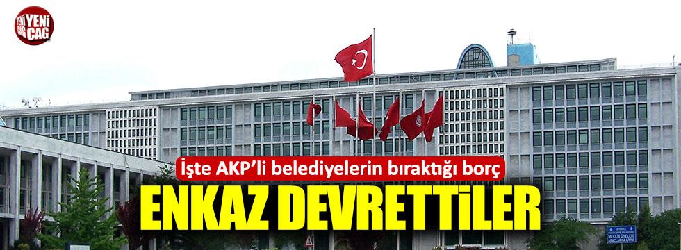 AKP'li belediyelerin bıraktığı borç dudak uçuklattı