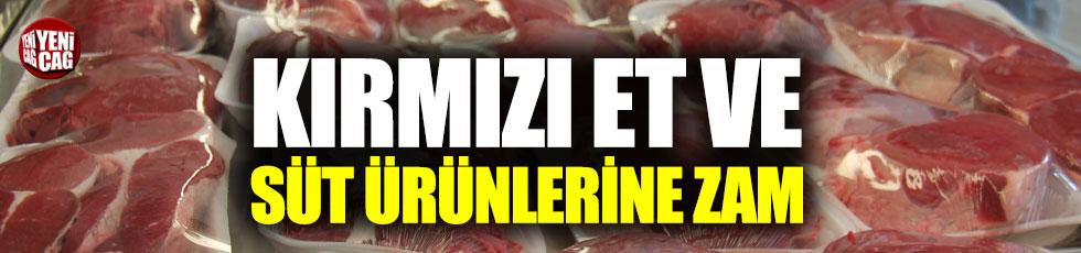 Kırmızı et ve süt ürünlerine zam