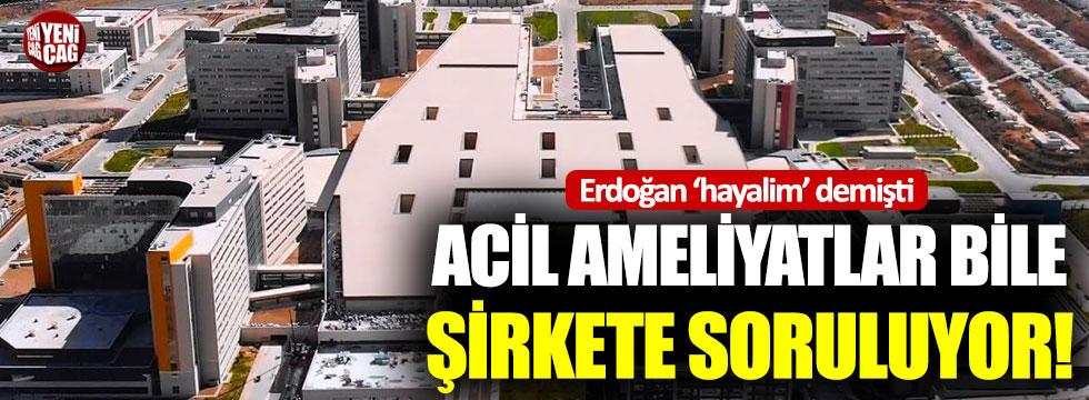 Erdoğan'ın 'hayali' olan hastanede acil ameliyatlar bile gecikiyor