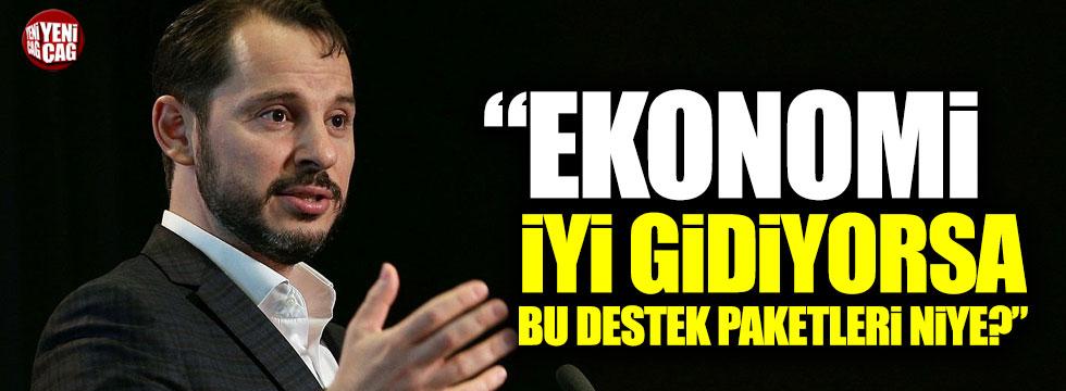 """Muratoğlu: """"Ekonomi iyi gidiyorsa bu destek paketleri niye?"""""""