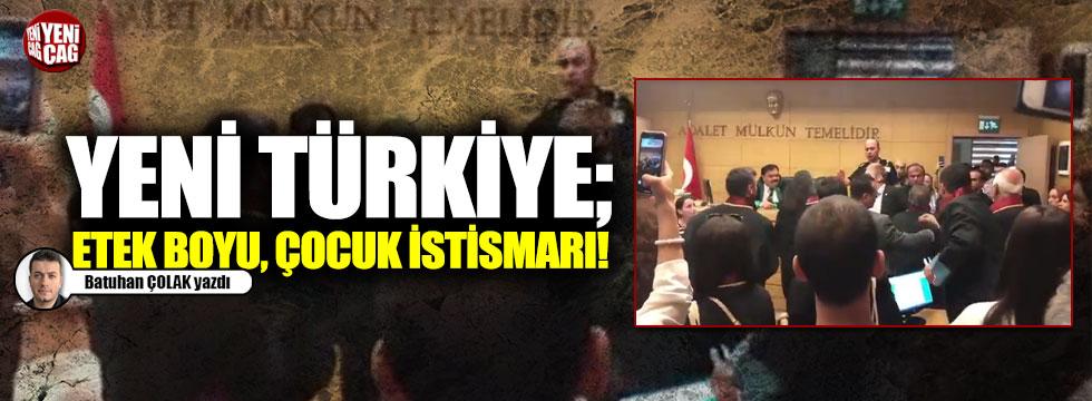 Yeni Türkiye; etek boyu, çocuk istismarı!