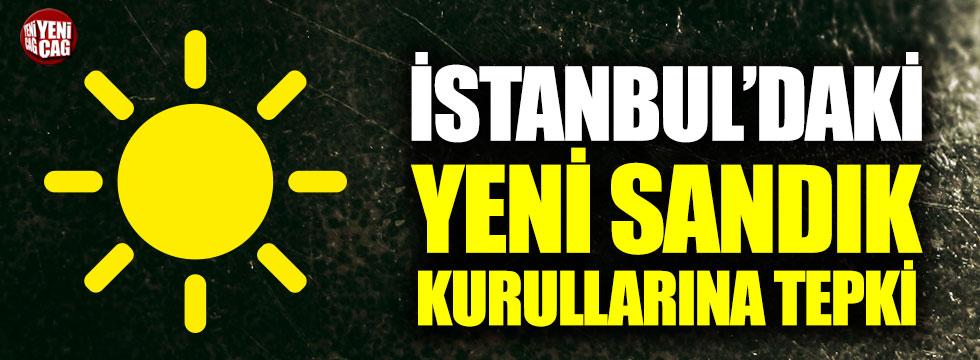 İYİ Parti'den İstanbul'da açıklanan yeni sandık kurullarına tepki