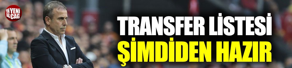 Abdullah Avcı'nın transfer listesi şimdiden hazır