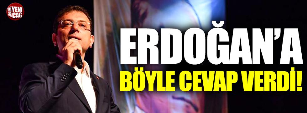 İmamoğlu Erdoğan'a böyle yanıt verdi