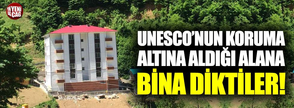 UNESCO'nun koruma altına aldığı alana bina diktiler!