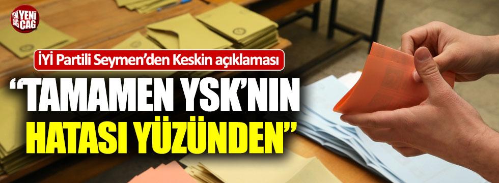 İYİ Partili Hasan Seymen'den Keskin açıklaması