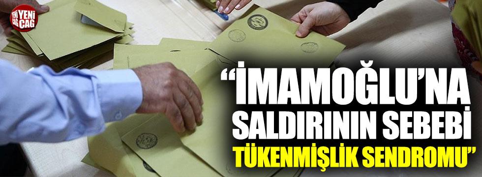 """Fahrettin Yokuş: """"İmamoğlu'na saldırının sebebi tükenmişlik sendromu"""""""