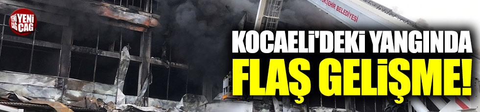 Kocaeli'deki yangında flaş gelişme!