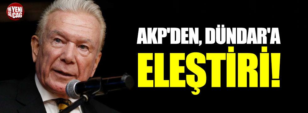 AKP'den Uğur Dündar'a eleştiri