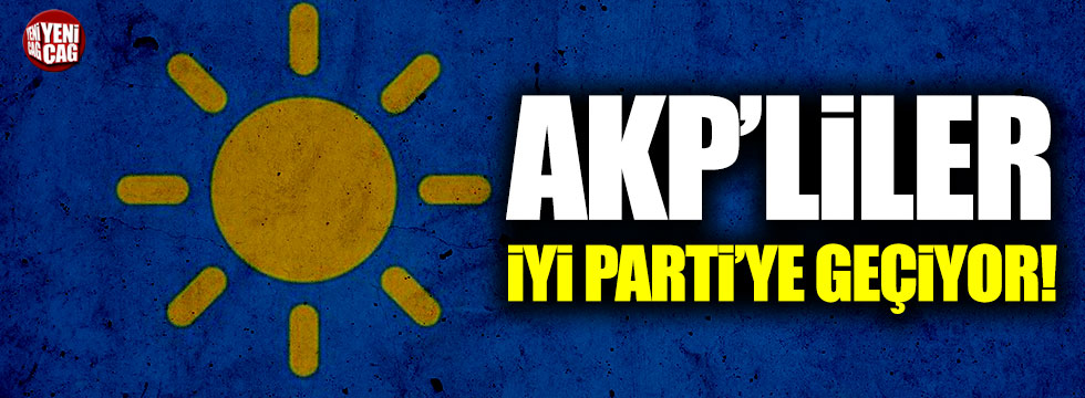 Büyükçekmece'de AKP'liler İYİ Parti'ye geçiyor!