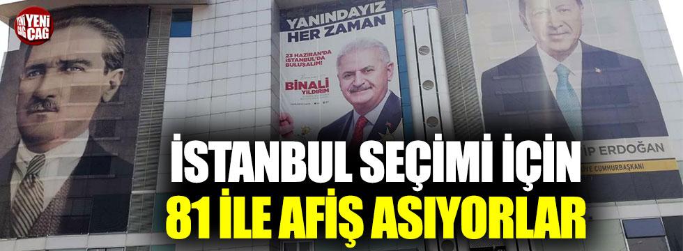AKP İstanbul seçimi için 81 ile afiş asıyor