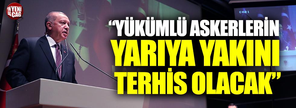 """Erdoğan: """"Askerlerin yarıya yakını terhis olacak"""""""
