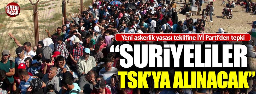 """""""Suriyeli sığınmacılar TSK'ya alınacak"""""""
