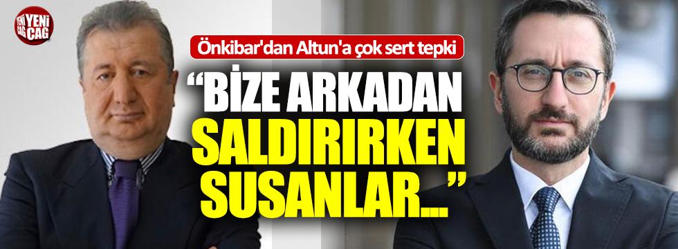 Önkibar'dan Fahrettin Altun'a tepki