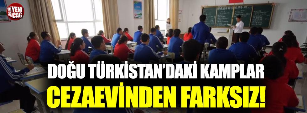 Doğu Türkistan'daki kamplar cezaevinden farksız!