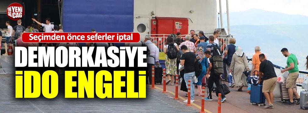 İDO, İstanbul seçimleri öncesi seferleri iptal etti