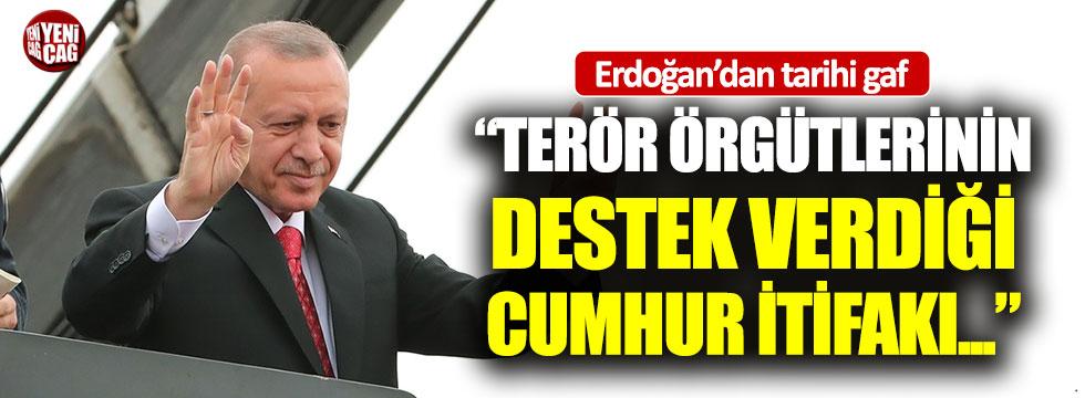 Erdoğan'dan büyük gaf
