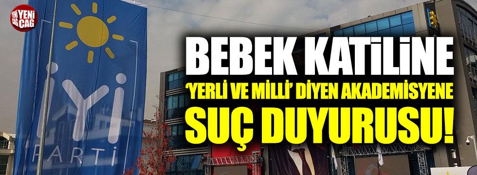 İYİ Parti'den Öcalan'a 'yerli ve milli' diyen akademisyene suç duyurusu!