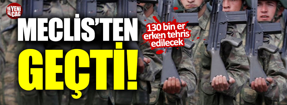 Yeni askerlik sistemi Meclis'ten geçti!
