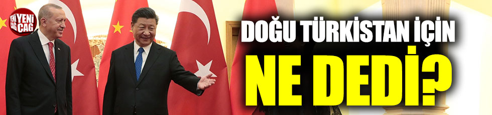 """Çin medyası: """"Erdoğan Doğu Türkistan'dakiler mutlu"""""""