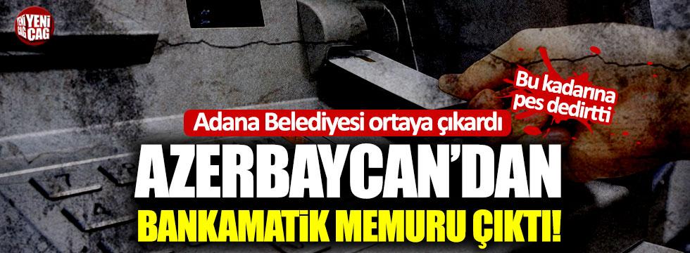 Bu kadarına pes dedirtti! Azerbaycan'dan bankamatik memuru çıktı!