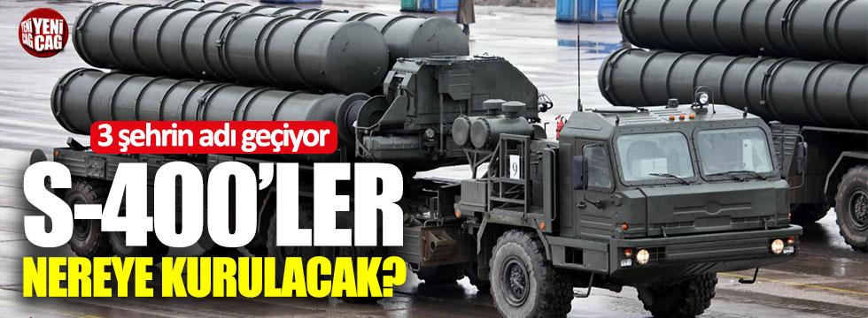 """""""S-400'ler Suriye sınırına konuşlandırılacak"""""""