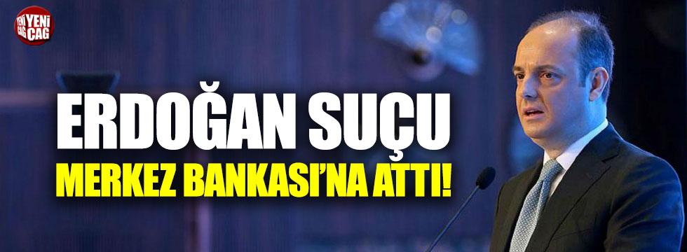 Erdoğan suçu görevden aldığı Merkez Bankası Başkanı'na attı