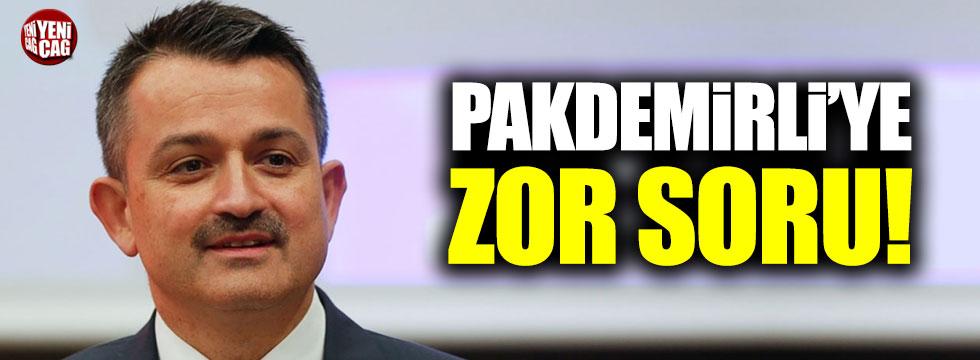 CHP'den Bekir Pakdemirli'ye zor soru!