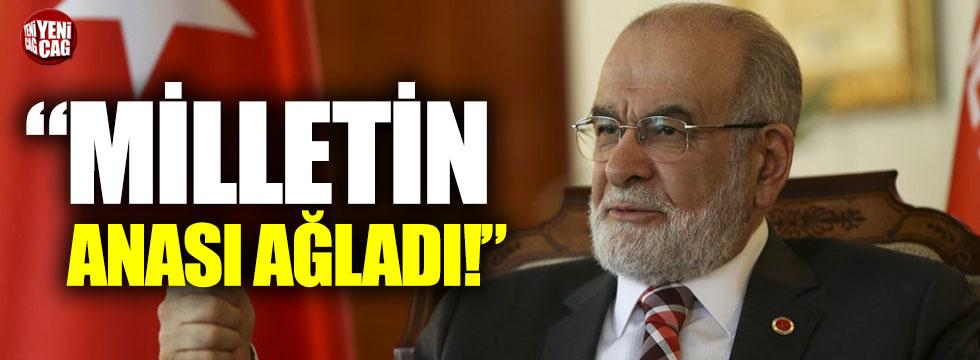 """Karamollaoğlu, """"Milletin anası ağladı"""""""