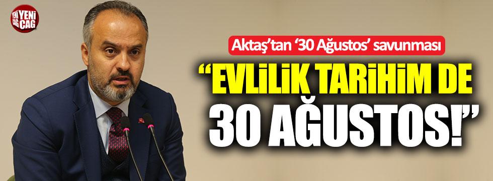 """Bursa Belediye Başkanı Aktaş: """"Evlilik tarihim de 30 Ağustos!"""""""