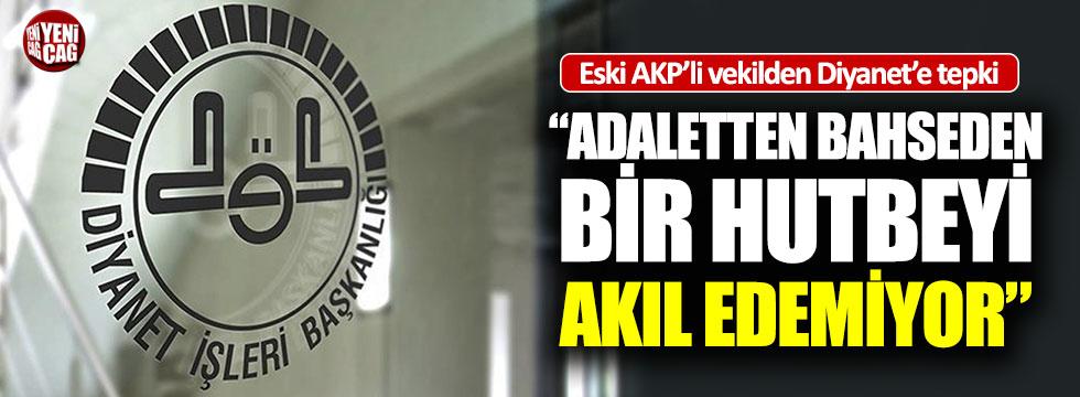 Eski AKP'li vekilden Diyanet'e sert tepki