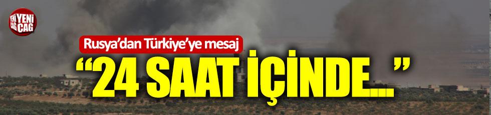 """Rusya'dan Türkiye'ye: """"24 saat içinde..."""""""