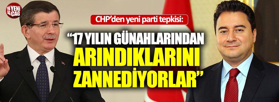 """CHP'den yeni parti tepkisi: """"17 yılın günahlarından arındıklarını zannediyorlar"""""""