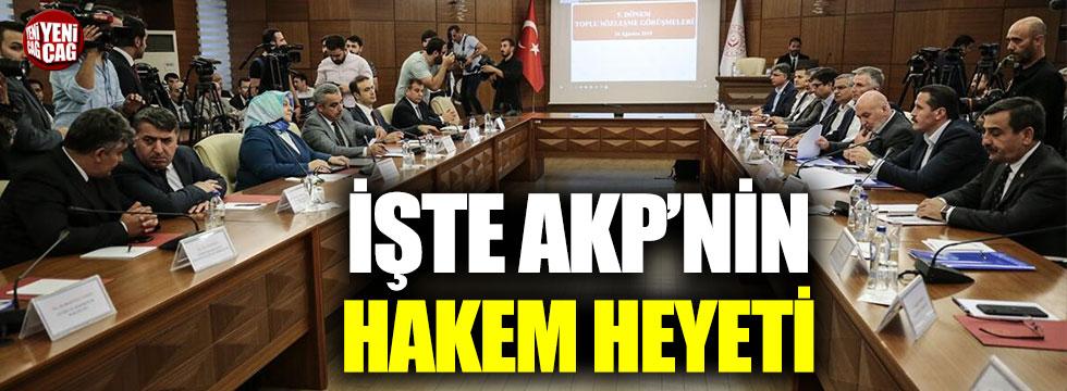 İşte AKP'nin hakem heyeti