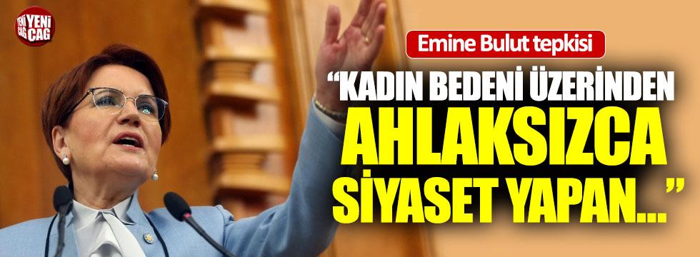 """Akşener'den Emine Bulut tepkisi: """"Takipçisi olacağız"""""""