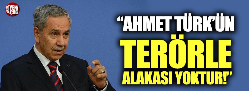 """Bülent Arınç: """"Ahmet Türk'ün terörle alakası yoktur"""""""